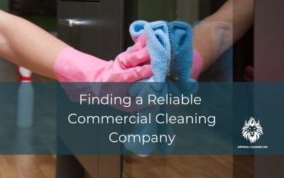 Finding a Reliable Commercial Cleaning Company